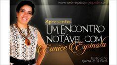 Um Encontro Notável com Eunice Espínola 02 10 ESTREIA NESTA QUINTA-FEIRA!