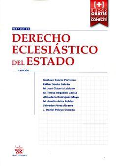 Derecho eclesiástico del Estado / Gustavo Suárez Pertierra ... et al.    2ª ed.    Tirant lo Blanch, 2016