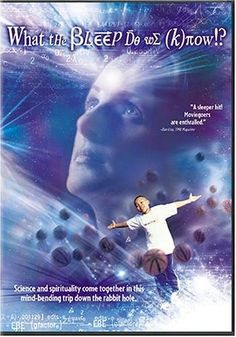 great movie on Quantum Physics. This movie is so thought provoking and every time I watch it I get something new out of it