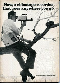 Sony Videotape Recorder. Yeah, only 30 lbs and you can climb trees in your tie and wingtips even.....