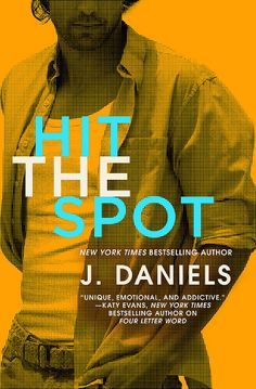 Feature – Hit The Spot by J.Daniels
