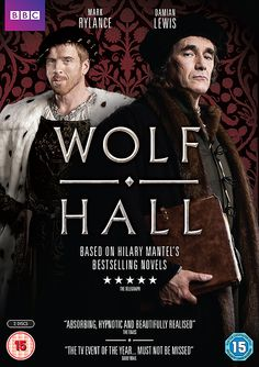 Wolf Hall // Winner of Best Television Limited Series or Motion Picture Mad for Television // Nominated for Best Performance by an Actor in a Miniseries or Television Film (Mark Rylance) and Best Supporting Performance in a Series, Miniseries, or Television Film (Damian Lewis).