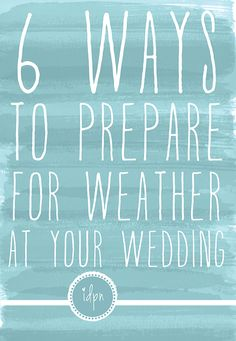 We had a pretty good chance of rain on our wedding day- this list pretty much covers all the bases if you& in the same situation! Rainy Wedding, Wedding Prep, Wedding Advice, Wedding Planning Tips, On Your Wedding Day, Spring Wedding, Event Planning, Wedding Events, Dream Wedding
