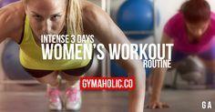 Intense 3 Days Women's Workout Routine To Get Lean