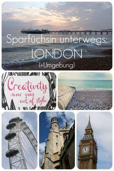 Sparfüchsin unterwegs in London #sparsamreisen #reisen #unterwegs #london #england #uk