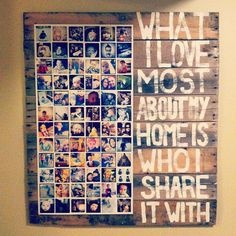 Made this as a gift for my wife. It's a wooden palette I took apart, put back together. The pictures are all instagram photos printed as a giant poster of my family. It's velcro'd on so we can change it up as our family grows and changes!