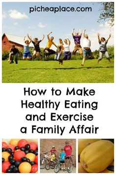 How to Make Healthy Eating and Exercise a Family Affair : great tips for eating healthy and staying fit as a family