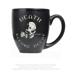 """Alchemy Gothic Death Before Decaf Mug Black ceramic mug engraved with words: """"Death Before Decaf"""" and a skull design. Approximately 400 ml / oz Capacity Coffee Love, Coffee Cups, Tea Cups, Halloween Mug, Halloween Home Decor, Death Before Decaf, Witches Brew, Mad Hatter Tea, Mug Shots"""