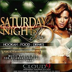 "TONIGHT!!!!!! @CLOUD9HOOKAHATL CLOUD 9 HOOKAH LOUNGE & CAFE 2880 HOLCOMBE BRIDGE RD. ALPHARETTA,  GA................... ITS SATURDAY NIGHT LIVE #SNL #NAWFSIDE #PARTY #SNL #HOOKAH #HOOKAH #BOTTLESERVICE #DARKSKINNEDGERMAINE #ONTHEBLOCKWITHBOX #JOIN ""COME EXPERIENCE THE CLOUD 9 EFFECT"" BRING A FRIEND  AND DRESS CODE IS YOUNG FLY AND FLASHY #GROWNnSEXY  Music powered by @djgboxatl   Follow @CLOUD9HOOKAHATL @gboxent @djgboxatl  #AtlNightLife #IndieArtist #models #photographers #videographers…"