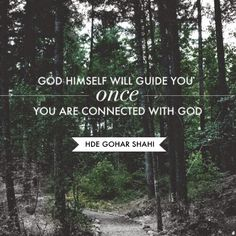 The Official MFI® Blog Quote of the Day: 'God himself will guide you once you are connected with God.' - His Divine Eminence RA Gohar Shahi