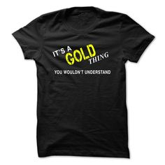 (New Tshirt Deals) Its A GOLD Thing Facebook TShirt 2016 Hoodies, Tee Shirts