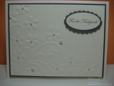 Danee's Stampin' Delights: Embossed Wedding Card
