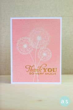 Beautiful Thank You card made with white embossing and A Muse Studio Splash! inks. Stamps used are from A Hundred Wishes and Thank You Mix stamp sets. #amusestudio #cleanandsimple #handstampedcard #CAS #embossing #dandelion