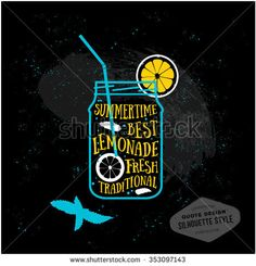 Vector creative quotes card design. Lemonade typography print for menu, book, signboard or t-shirt, silhouette style. Cover design. Stylized juice drink illustration for background. Chalkboard effect.