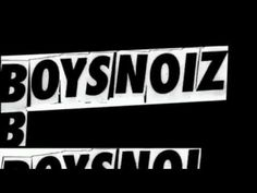 Boys Noize The Remixes 2004-2011 (IN THE MIX) Cinema, The Originals, Boys, Music, Youtube, Baby Boys, Musica, Movies, Musik