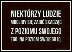 Stylowa kolekcja inspiracji z kategorii Humor Daily Quotes, Best Quotes, Funny Quotes, Life Quotes, Aa Quotes, Motto, Words Of Wisdom Quotes, Humor, True Stories