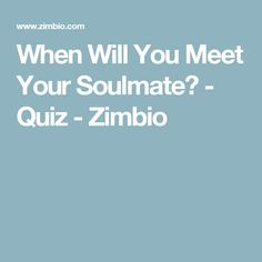 when you meet your soulmate are calm
