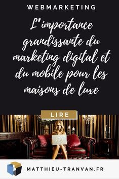 L'importance grandissante du marketing digital et du mobile pour les maisons de luxe #webmarketing #mobile #luxe
