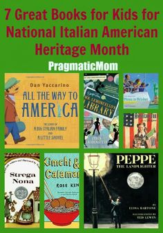 To all my Italian American friends, this month's for you!  8 Great Books for Kids for National Italian American Heritage Month  :: PragmaticMom