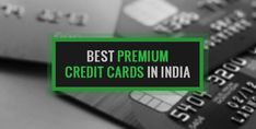 Top 10 Best Premium Credit Cards in India – Nowadays, credit cards are not used for getting an extra credit facility from the bank but for availing extra discount benefits and offers on the purchase of accessories. Anyone can get a credit card if he fulfil all the eligibility criteria. Being a financial advisor it is our sole duty to introduce you with the Top 10 Best Premium and Most Selling Credit Cards in India. Extra Credit, Best Credit Cards, Apply Online, How To Introduce Yourself, How To Apply, India, Accessories, Goa India, Indie