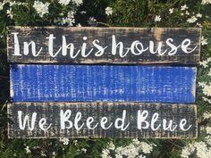 In This House, We Bleed Blue Sign, Thin Blue Line, Police Sign, Pallet Sign, Rustic, Distressed, Police Officer Gifts, LEO Family, Gift Idea by MadeByParris on Etsy Police Family, Police Life, Police Crafts, Cop Wife, Gifts For Office, Thin Blue Lines, Police Officer Gifts, Police Flag, Law Enforcement