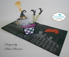 This is a Halloween Pop Up card designed using Karen Burniston's Flower Pot Pop Stand die set and other dies sets in her collection.  All the information is on my blog:  http://selmasstampingcorner.blogspot.com/2016/09/witches-brew.html