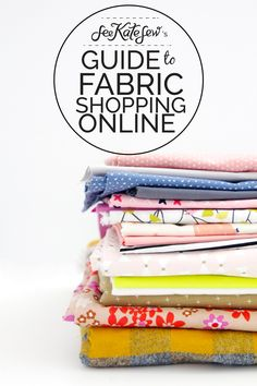 Guide to Fabric Shopping Online