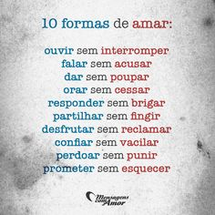 10 formas de amar. #mensagenscomamor #amar #sentimentos #relacionamentos #frases #pensamentos