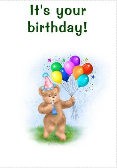 'Its Your Birthday' - Birthday card template you can print or send online as eCard for free. Happy Birthday Celebration, Birthday Wishes Cards, Happy 1st Birthdays, Birthday Greeting Cards, Birthday Greetings, Birthday Sentiments, Birthday Celebrations, Art Birthday, It's Your Birthday