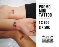 Promo Mini Tattoos en Badabink Valencia Tattoo. + Info en el 666852293 (Whatsapp). Valencia.