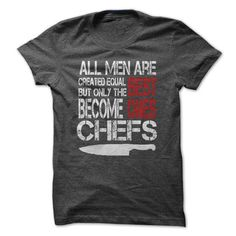 THE BEST ONES ARE CHEFS T Shirts, Hoodies. Get it now ==► https://www.sunfrog.com/LifeStyle/THE-BEST-ONES-ARE-CHEFS2nd.html?57074 $22.99