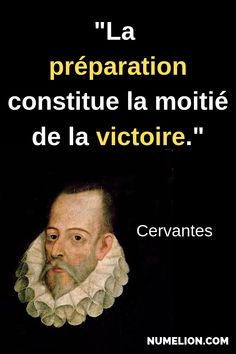 Quote from Cervantes - Preparation gives half the result - Trend True Quotes 2020 Wise Quotes, Success Quotes, Motivational Quotes, Inspirational Quotes, Business Motivation, Business Quotes, Full Quote, Quote Citation, French Quotes