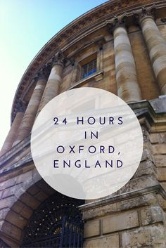 Short on time in Oxford? Here's what to do, where to eat and where to stay in…