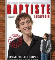 """Baptiste Lecaplain dans """"Baptiste se tape l'affiche"""", un bon one man show, par un très bon jeune comédien!"""