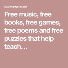 Free music, free books, free games, free poems and free puzzles that help teach children how to read and improve reading comprehension small subscription Free Poems, Improve Reading Comprehension, Sing Along Songs, Electronic Books, Free Pdf Books, Help Teaching, Stories For Kids, Books Online, Audio Books