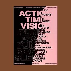 Action Time Vision Candy Pink printed blackEdition of go alongside our title Action Time Vision: Punk & Post-Punk R Freelance Graphic Design, Graphic Design Posters, Graphic Design Typography, Graphic Design Illustration, Graphic Design Inspiration, Plakat Design, Summer Poster, Screen Print Poster, Communication Design