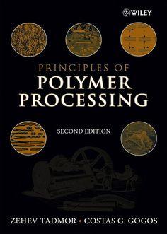 TADMOR, Zehev; GOGOS, Costas G.. Principles of polymer processing. 2 ed. Hoboken: John Wiley & Sons, 2006. xvi, 961 p. Inclui bibliografia (ao final de cada capítulo) e índice; il. tab. quad. graf.; 26x18cm. ISBN 0471387703.  Palavras-chave: POLIMEROS; ENGENHARIA QUIMICA.  CDU 678.7 / T121p / 2 ed. / 2006