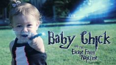ESCAPE FROM NAPTIME | Legend of Baby Chick Baby Chick learns that with great power comes great responsibility...and NAPS.