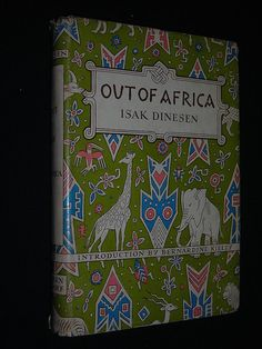 OUT OF AFRICA Isak Dinesen Modern Library 1952
