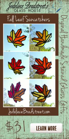 Original handmade stained glass gifts from www.jodeliecebradstreet.com Select Fall Leaves are only $31 during Autumn!