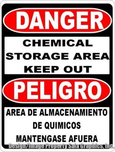 Danger Bilingual Chemical Storage Area Keep Out Sign