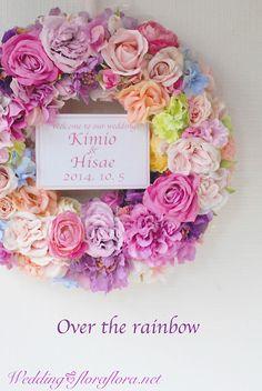 虹色ウェルカムリース アーティフィシャルフラワー 東京フラワースタジオフローラフローラ ウェディングブーケ会場装花&フラワースクール Rainbow floral wreath * Artifficial flowers * FlowerStudioFLOFARLORA Tokyo