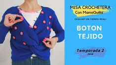 BOTÓN TEJIDO - Crochet Paso a Paso con mamaQuilla