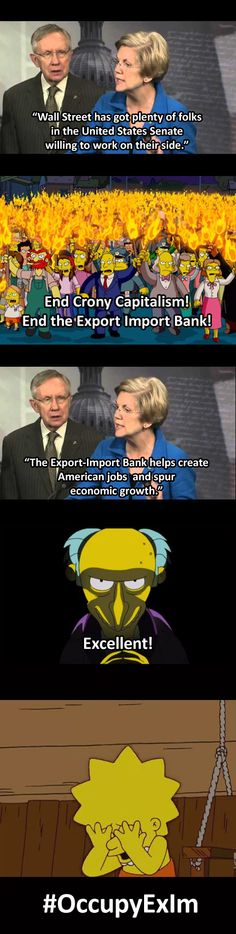 "A Tea Party-aligned group sent a letter today to Sen. Elizabeth Warren, a Massachusetts Democrat known for taking populist stands against corporate America, inviting her to speak about  ending the Ex-Im Bank ""and the political favoritism it engenders.""  Her response made Lisa Simpson cry. #EndExIm #OccupyExIm"