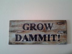 funny gardening signs | Funny Garden Sign Hand painted on Reclaimed by RusticRootsVermont