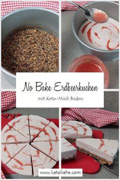 No Bake Lowcarb Erdbeer Quark Kuchen mit CerealUp Keto-Müsli #Erdbeeren #NoBake #Erdbeerkuchen