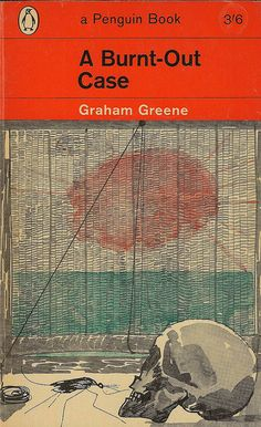 New York Times Bestseller A BURNT-OUT CASE, by Graham Greene.