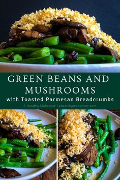 Green Beans and Mushrooms with Toasted Parmesan Breadcrumbs Recipe is the perfect Holiday side dish! Healthy Vegetable Recipes, Vegetarian Recipes Dinner, Healthy Vegetables, Veggies, Baby Food Recipes, Gourmet Recipes, Whole Food Recipes, Cooking Recipes, Gourmet Meals