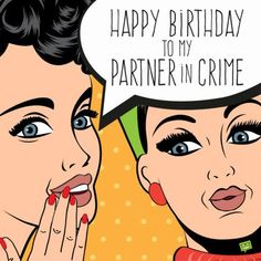 Birthday Wishes for Your Stepsister - Happy Birthday Funny - Funny Birthday meme - - Happy Birthday to my partner in crime. The post Birthday Wishes for Your Stepsister appeared first on Gag Dad. Best Birthday Wishes Quotes, Birthday Quotes For Him, Happy Birthday Funny, Happy Birthday Messages, Happy Birthday Images, Happy Birthday Greetings, Birthday Pictures, Funny Birthday Cards, Birthday Memes
