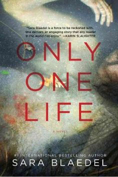 "Kathy - Only One Life by Sara Blaedel. ""It was clearly no ordinary drowning. Inspector Louise Rick is immediately called out to Holbraek Fjord when a young immigrant girl is found in the watery depths..."" --Goodreads"